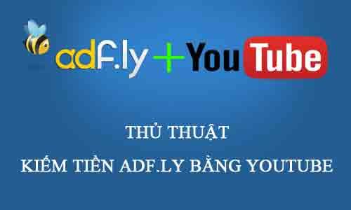 adfly_tutorial_rut_gon_link_kiem_tien_voi_youtube