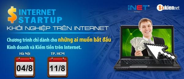 Internet Startup Khóa đào tạo kiếm tiền trên mạng ở Hà Nội, Đã Nẵng & Tp.HCM
