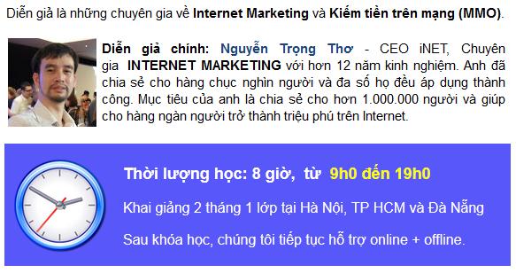 nguyen trong tho Khóa đào tạo kiếm tiền trên mạng ở Hà Nội, Đã Nẵng & Tp.HCM