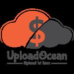 UploadOcean.com – Kiếm tiền từ chia sẻ file (PTU)