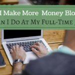 Kiếm tiền từ việc viết blog, có nên hay không?