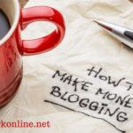 Những cách kiếm tiền online từ website và blog 2018