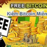 Kiếm Bitcoin như thế nào? Các web kiếm Bitcoin miễn phí uy tín 2020